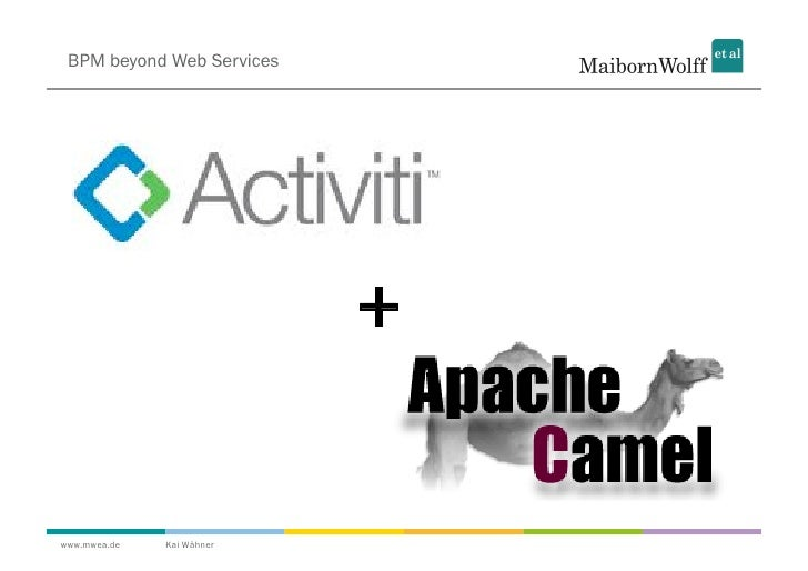 CamelOne 2012 - BPM beyond Web Services