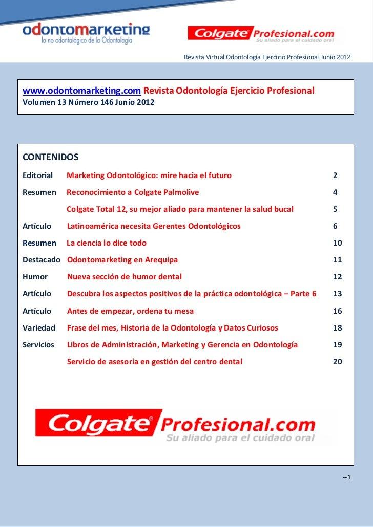 Revista Virtual Odontología Ejercicio Profesional Junio 2012www.odontomarketing.com Revista Odontología Ejercicio Profesio...