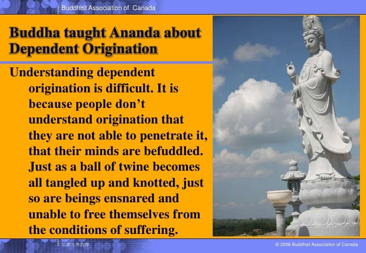 How to Understand Dependent Origination