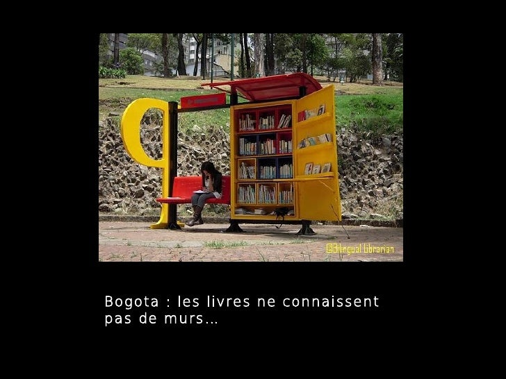 Bogota : les livres ne connaissentpas de murs…