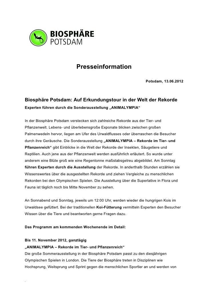 Presseinformation                                                                      Potsdam, 13.06.2012Biosphäre Potsda...