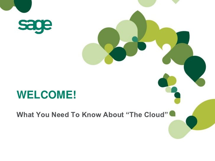 """WELCOME!What You Need To Know About """"The Cloud"""""""