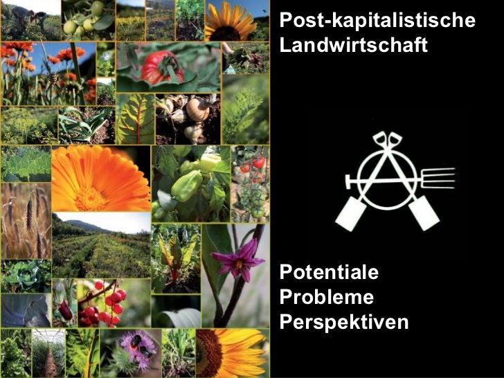 Post-kapitalistischeLandwirtschaftPotentialeProblemePerspektiven