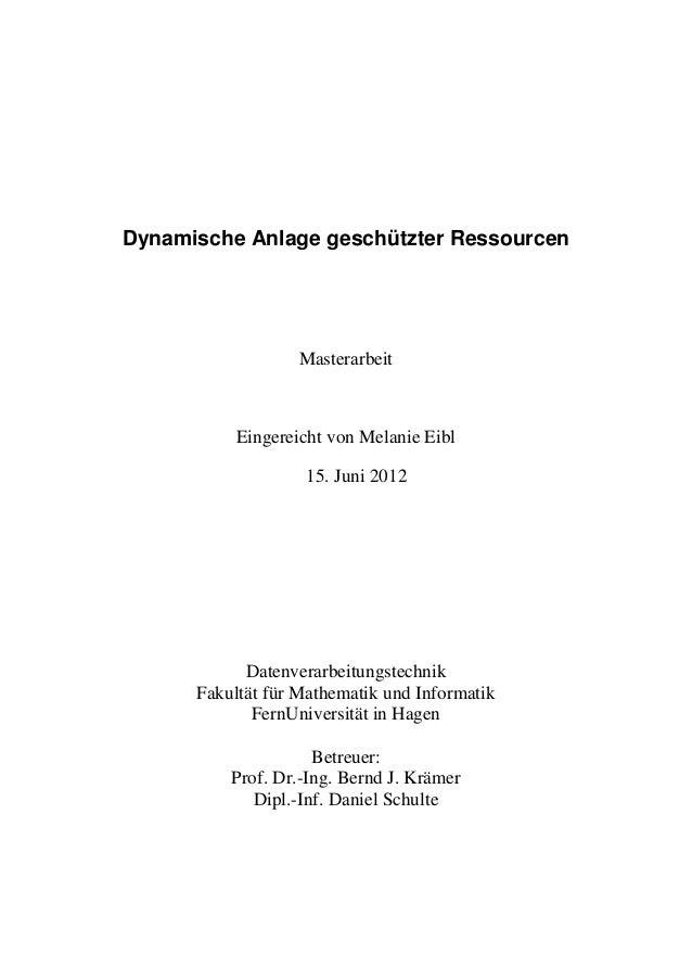 Dynamische Anlage geschützter Ressourcen                   Masterarbeit           Eingereicht von Melanie Eibl            ...