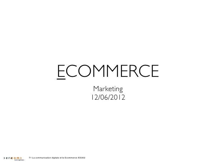 ECOMMERCE                                                       Marketing                                                 ...