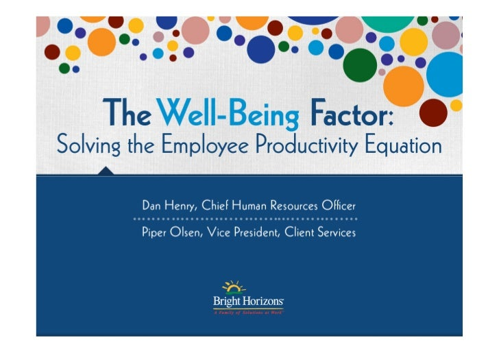 The Well-Being Factor: Solving the Employee Productivity Equation