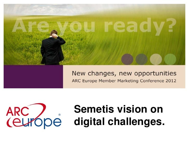 Semetis Vision of Online Challenges @ARCEurope ShowYourCard! European Conference