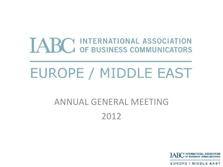 2011-12 IABC Europe & Middle East Annual General Meeting