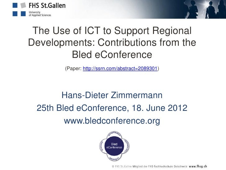 The Use of ICT to Support RegionalDevelopments: Contributions from the         Bled eConference       (Paper: http://ssrn....