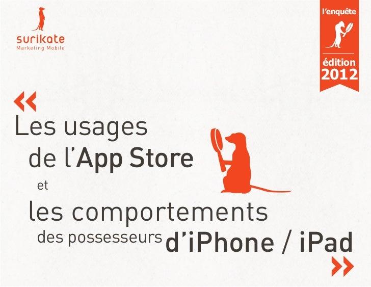 les utilisateurs d'iPhone, d'iPad et d'iPod Touch By Surikate