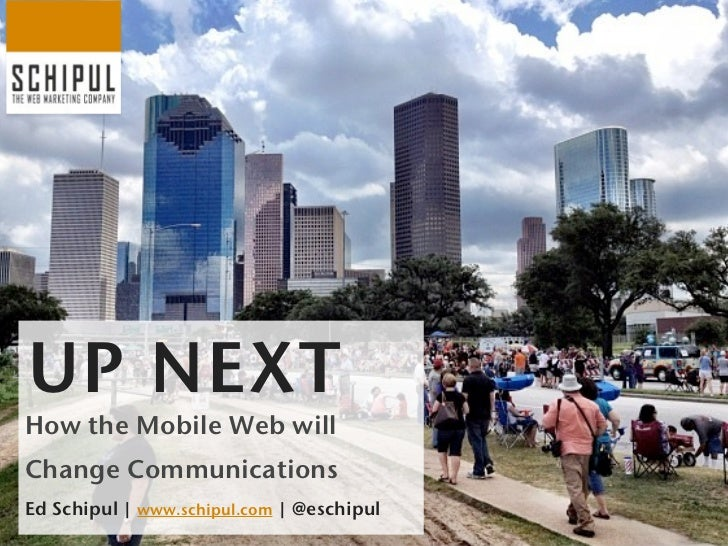 How the Mobile Web Will Change Communications - IABC Conference 2012