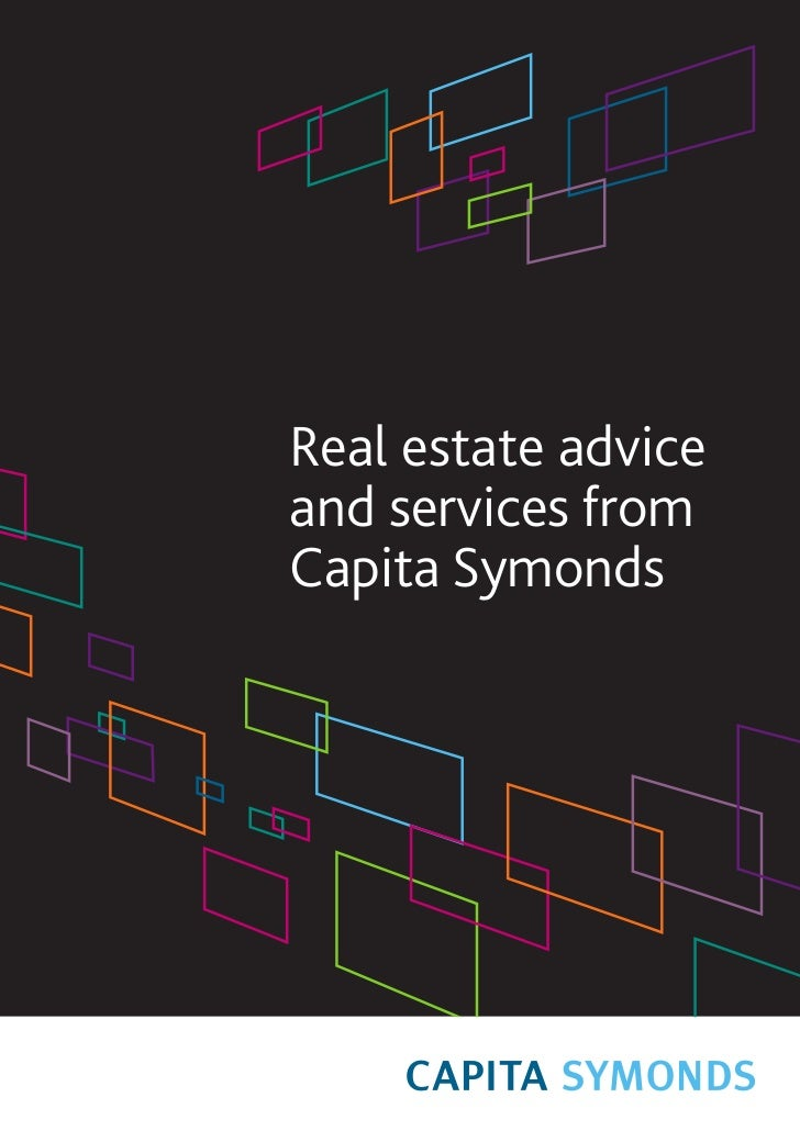 Real estate adviceand services fromCapita Symonds