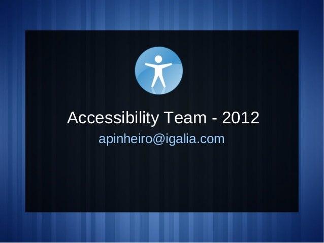 Accessibility Team - 2012