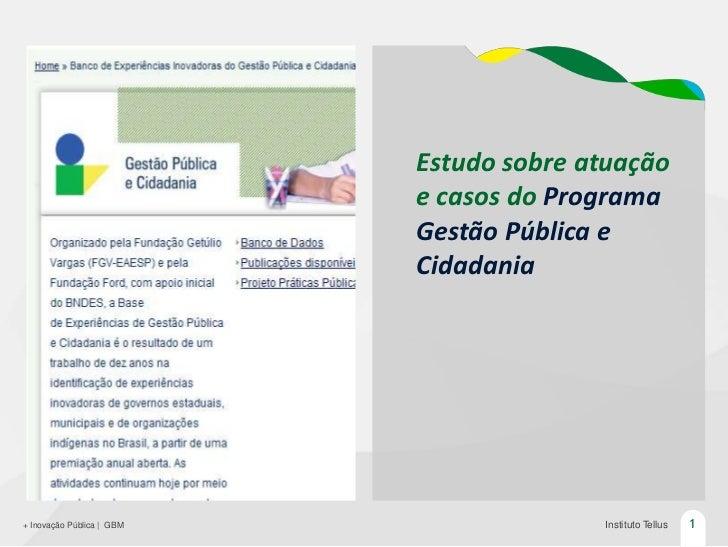 + Inovação Pública: Estudo de casos do prêmio Gestão Pública e Cidadania