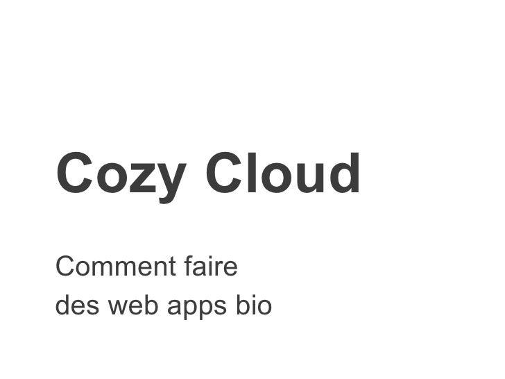 Cozy CloudComment fairedes web apps bio