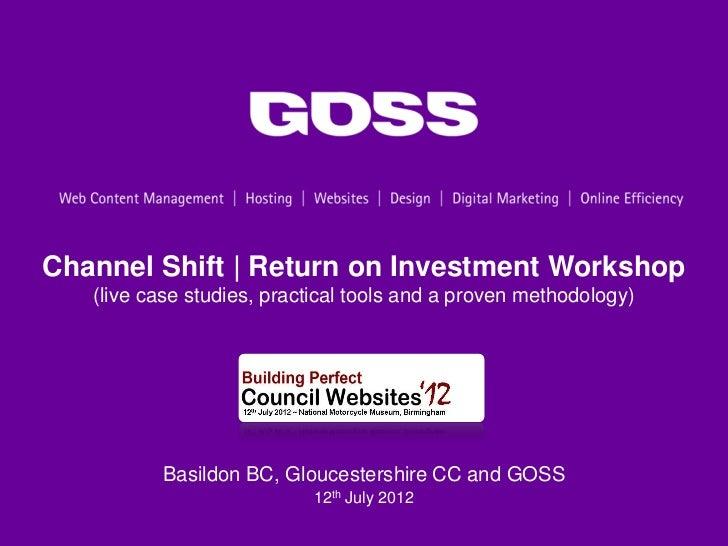 Socitm Building Perfect Council Websites 2012 GOSS Interactive Channel Shift workshop #bpcw12