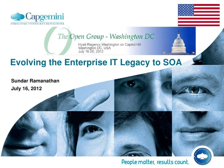 Evolving the Enterprise IT Legacy to SOASundar RamanathanJuly 16, 2012