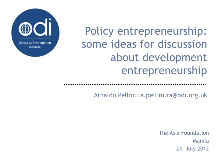Policy entrepreneurs and development entrepreneurs: a discussion with The Asia Foundation in Manila