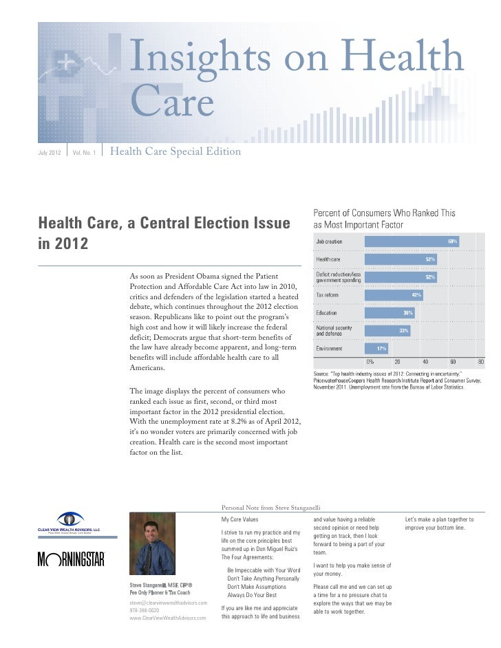 Insights on Health                             CareJuly 2012   Vol. No. 1   Health Care Special EditionHealth Care, a Cent...
