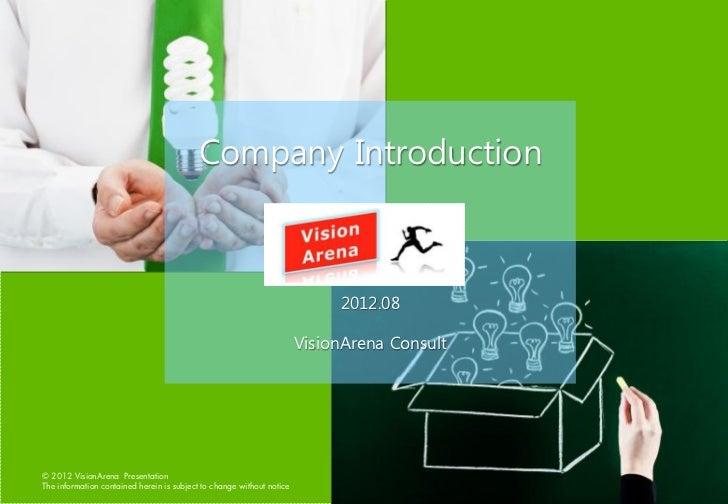 Company Introduction                                                                            2012.08                   ...