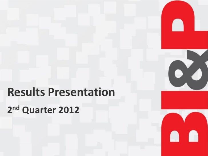 Results Presentation2nd Quarter 2012