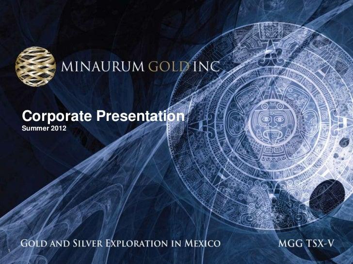 Minaurum Corporate Presentation