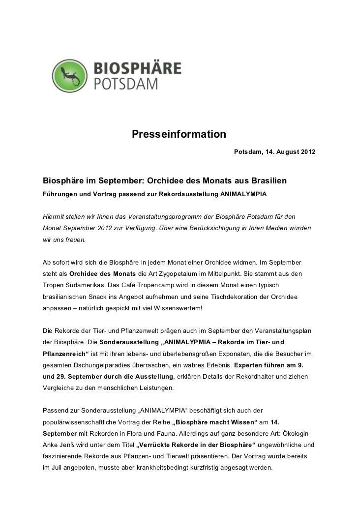Presseinformation                                                               Potsdam, 14. August 2012Biosphäre im Septe...