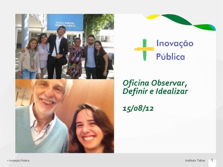 + Inovação Pública: Oficina Observar