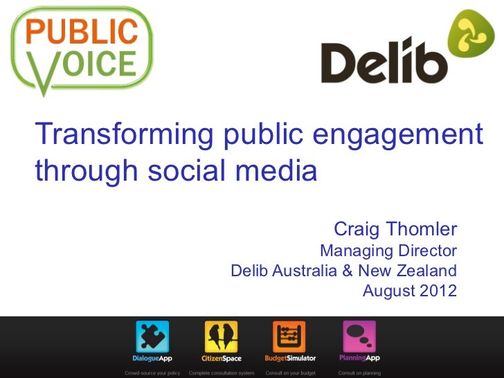 Transforming public engagementthrough social media                          Craig Thomler                         Managing...