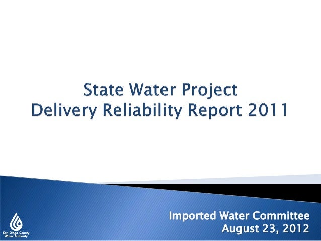 State Water Project Delivery Reliability Report 2011 - Aug. 23, 2012