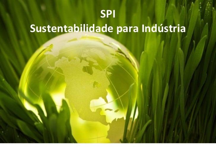 SPISustentabilidade para Indústria