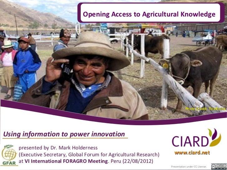 2012 08 CIARD Opening Access (VI FORAGRO - Peru)