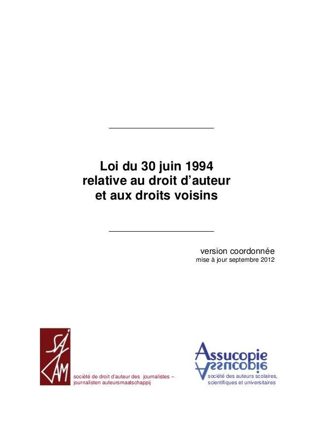 Loi du 30 juin 1994 relative au droit d'auteur et aux droits voisins version coordonnée mise à jour septembre 2012 société...