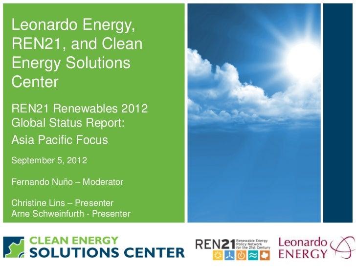 Webinar - REN 21 Global Status Report 2012 - Asia Pacific focus