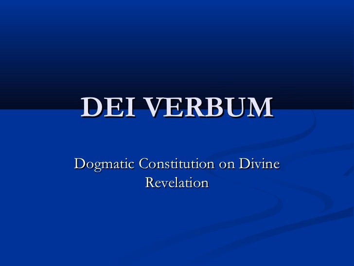 DEI VERBUMDogmatic Constitution on Divine          Revelation