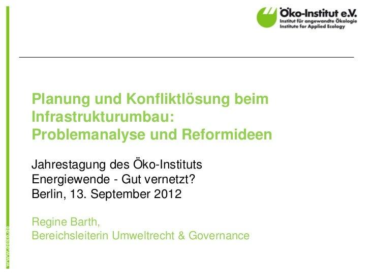 Planung und Konfliktlösung beim Infrastrukturumbau: Problemanalyse und Reformideen