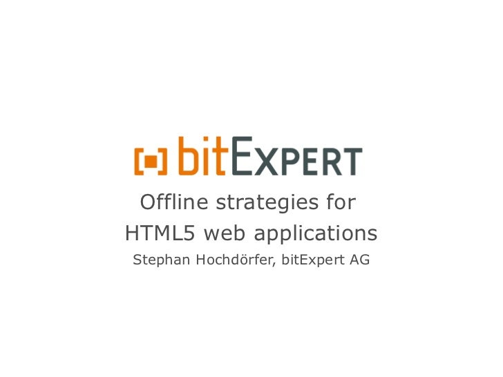 Offline strategies for HTML5 web applications - pfCongres2012