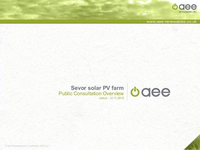 Sevor solar PV farm                                              Public Consultation Overview                             ...