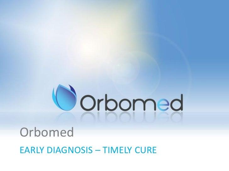 Orbomed - office based hysteroscopy