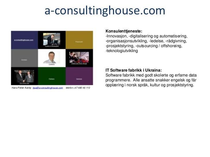 a-consultinghouse.com                                                                       Konsulenttjeneste:            ...