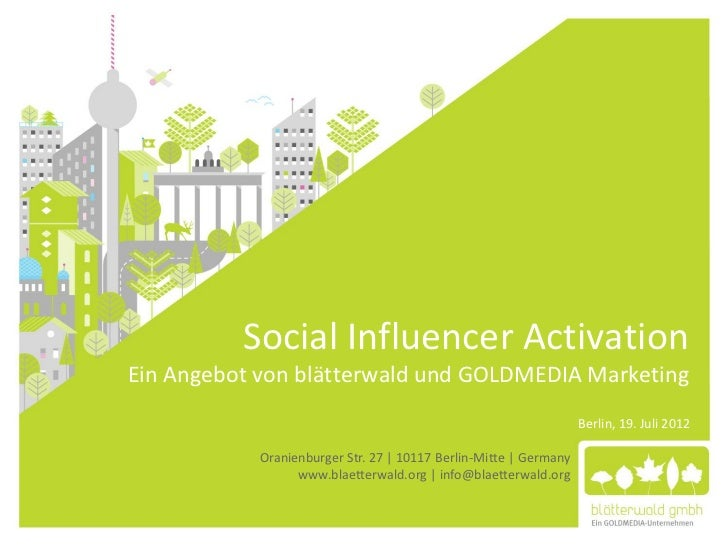 Social Influencer ActivationEin Angebot von blätterwald und GOLDMEDIA Marketing                                           ...