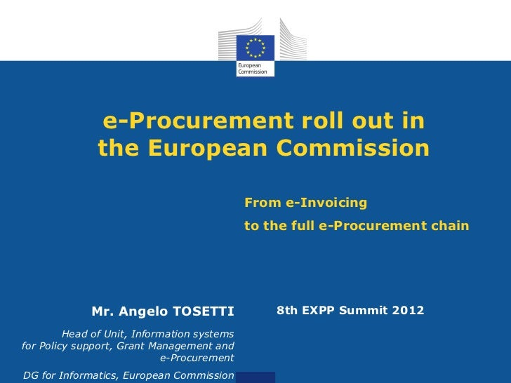 e-Procurement roll out in               the European Commission                                             From e-Invoici...
