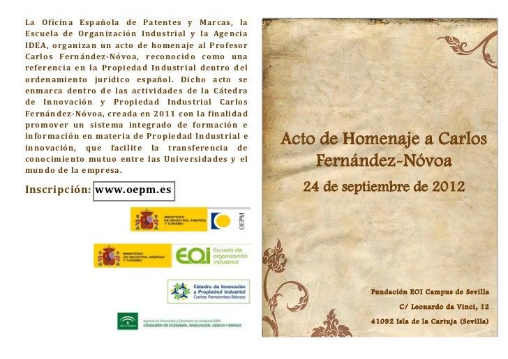 La Oficina Española de Patentes y Marcas, laEscuela de Organización Industrial y la AgenciaIDEA, organizan un acto de home...