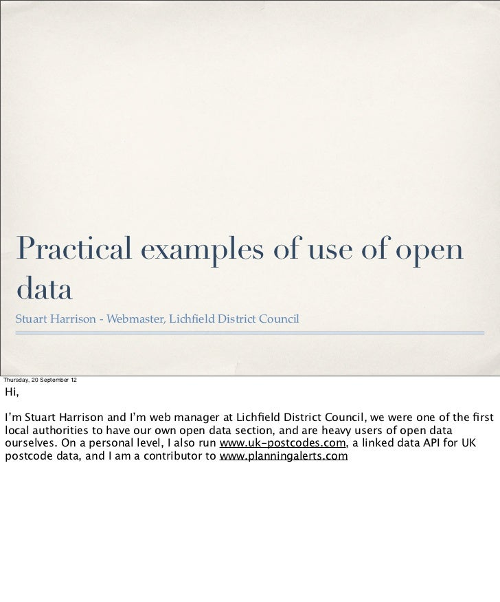 Practical examples of use of open    data    Stuart Harrison - Webmaster, Lichfield District CouncilThursday, 20 September ...