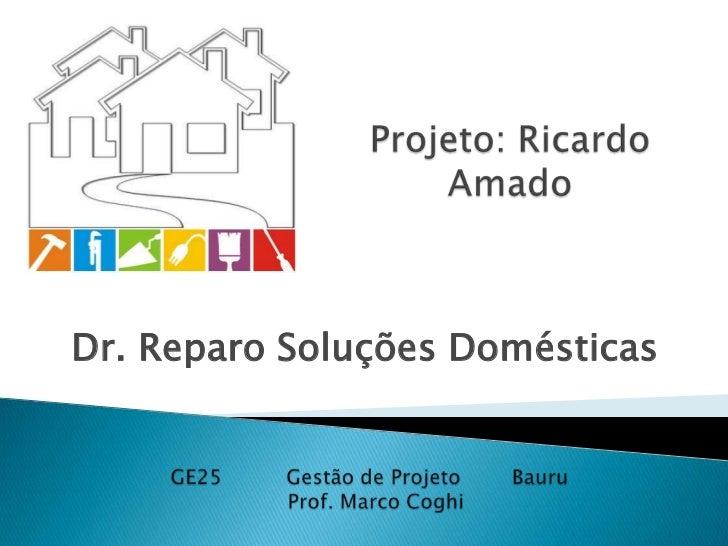 Dr. Reparo Soluções Domésticas