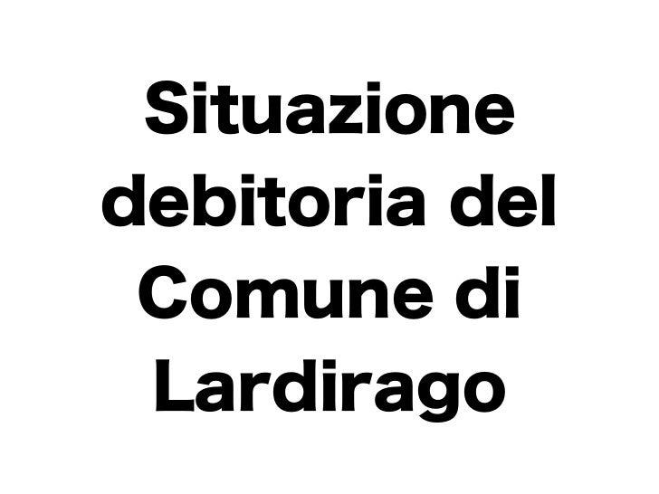 Situazionedebitoria del Comune di Lardirago