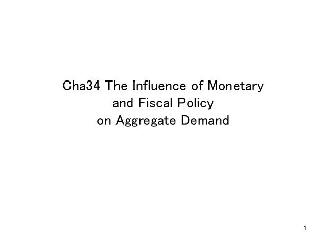1 Cha34 The Influence of Monetary