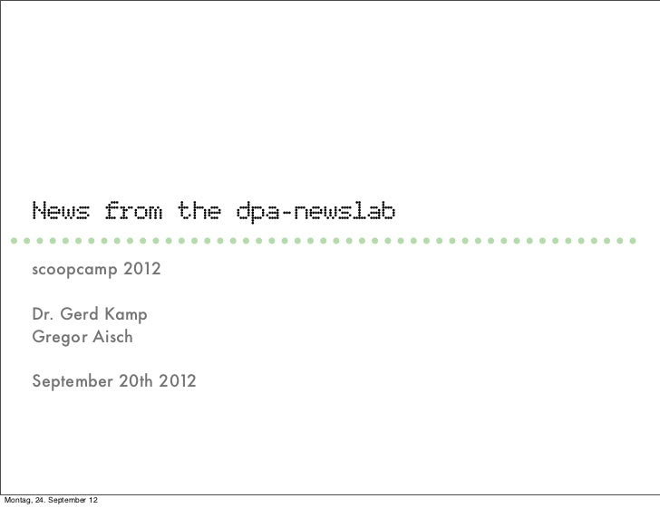 Scoopcamp 2012 - News from the dpa-newslab