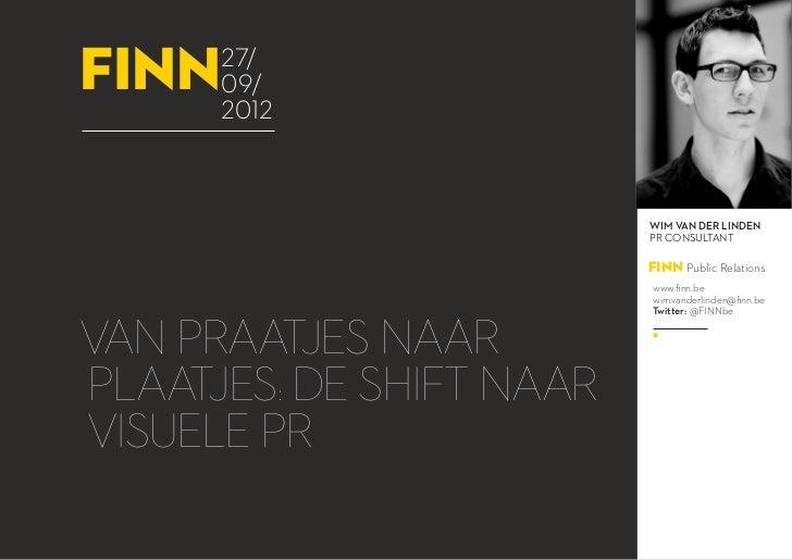 27.09.2012 Webinar: Van praatjes naar plaatjes: de shift naar visuele pr