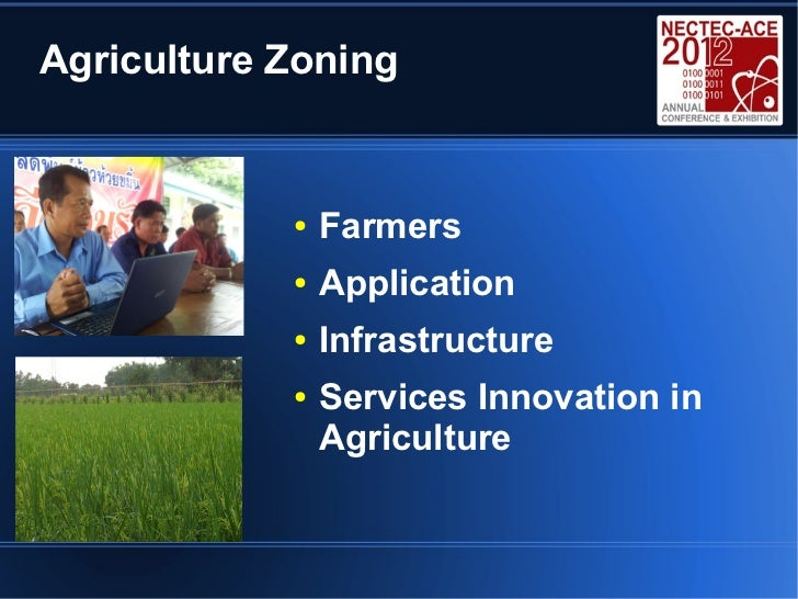 Agriculture Zoning            ●   Farmers            ●   Application            ●   Infrastructure            ●   Services...